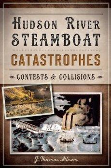 hudsonriversteamboatcatastrophes